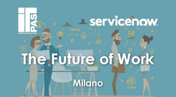 ServiceNow The Future of Work Milano